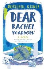 Dear-Rachel-Maddow