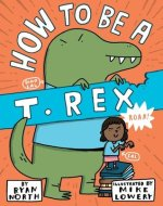 How-to-be-a-T-Rex